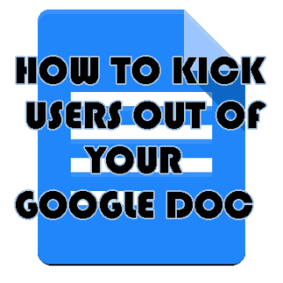 Exactly how to kick somebody out of Google Doc
