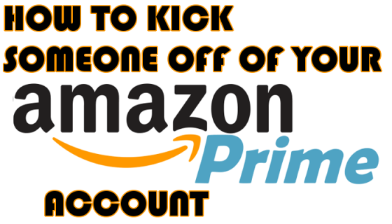 Exactly how to kick a person out of your Amazon.com Prime account